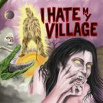 I Hate My Village front cover